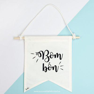 Banderín de tela - Bombón