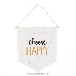 Banderín de tela Choose Happy