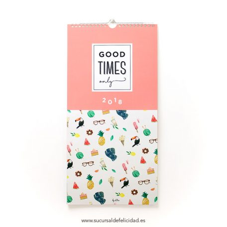 Calendario de Pared 2018 - Good Times Only